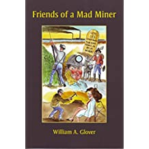 Friends of a Mad Miner