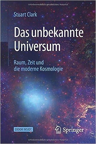 Book Das unbekannte Universum: Raum, Zeit und die moderne Kosmologie