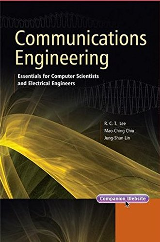 Communications Engineering: Essentials for Computer Scientists and Electrical Engineers (Wiley - IEEE)