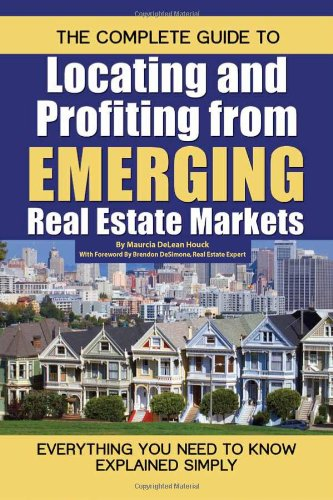 The Complete Guide to Locating and Profiting from Emerging Real Estate Markets: Everything You Need to Know Explained (Multi Family Office)