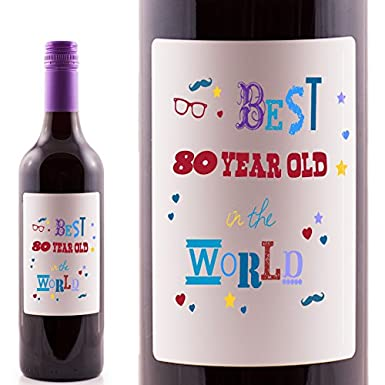 Best 80 Year Old In The World Birthday Red Wine