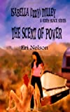 The Scent of Power, Eri Nelson, 149236505X