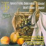 Dobrzynski: Sextet / Elsner: Septet