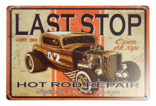ERLOOD Last Stop Hot Rod Repair Retro Vintage Decor Metal Tin Sign 12 X 8 Inches ()
