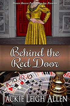 Behind the Red Door by [Allen, Jackie Leigh]