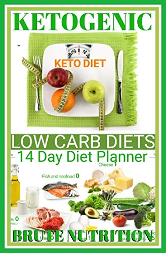 KETO DIETING PLANS: 14 Day Diet Planner For Rapid weight Loss