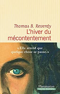 L'hiver du mécontentement, Reverdy, Thomas B.