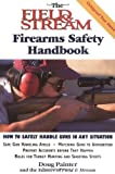 img - for The Field & Stream Firearms Safety Handbook by Doug Painter (1999-08-01) book / textbook / text book
