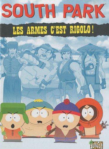 South Park, Tome 1 : Les armes c'est rigolo ! PDF