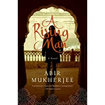 A Rising Man: A Novel (Wyndham & Banerjee Series)