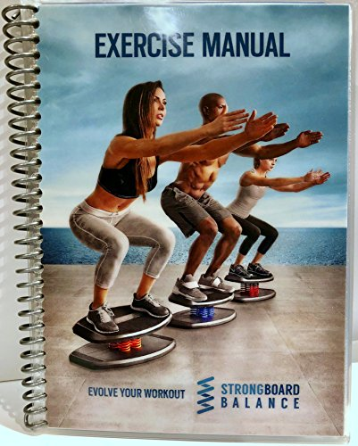 StrongBoard Balance Exercise Manual by StrongBoard Balance