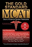 By Ferdinand MD, Dr. Brett The Gold Standard new MCAT CBT Deck of Flashcards (Science Review) (2011) Cards