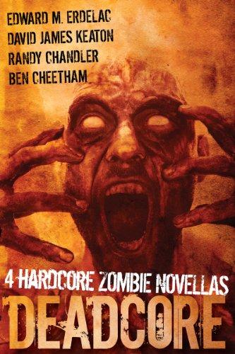 Amazon Deadcore 4 Hardcore Zombie Novellas Ebook Randy