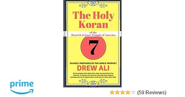 The Holy Koran of the Moorish Science Temple of America: Drew Ali
