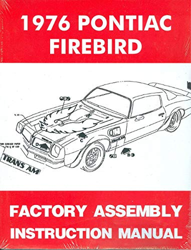 BEST 1976 PONTIAC FIREBIRD FACTORY PARTS ASSEMBLY INSTRUCTION MANUAL - All Models