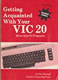 Getting Acquainted with Your VIC-20, Tim Hartnell, 0916688283