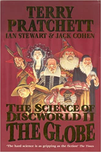 The Globe The Science Of Discworld 2 By Terry Pratchett