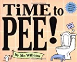 Time to Pee!, Mo Willems, 0786818689