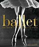 Best Ballets - Ballet: The Definitive Illustrated Story Review