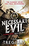 Front cover for the book Necessary Evil by Ian Tregillis