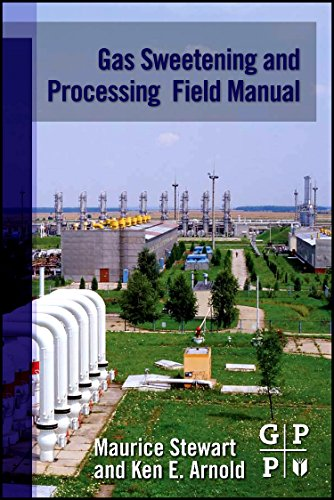 (Gas Sweetening and Processing Field Manual)