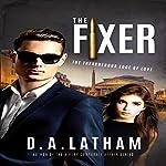 The Fixer | D A Latham