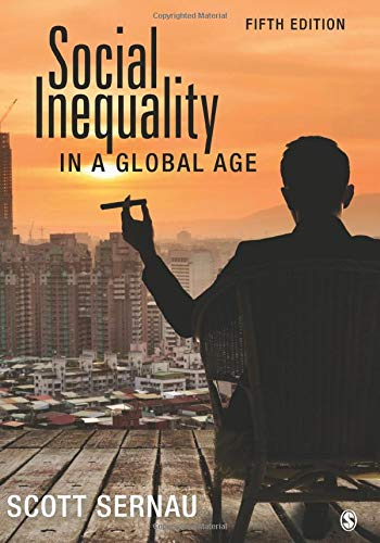 Social Inequality in a Global Age (Inequality And Stratification Race Class And Gender)