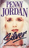 Front cover for the book Silver by Penny Jordan