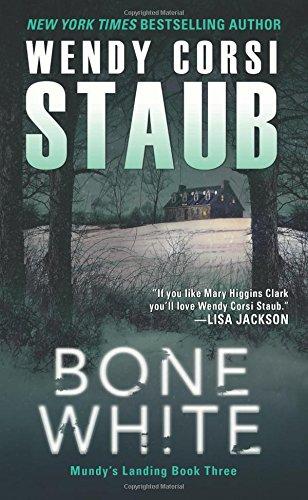 Bone White: Mundy's Landing Book Three