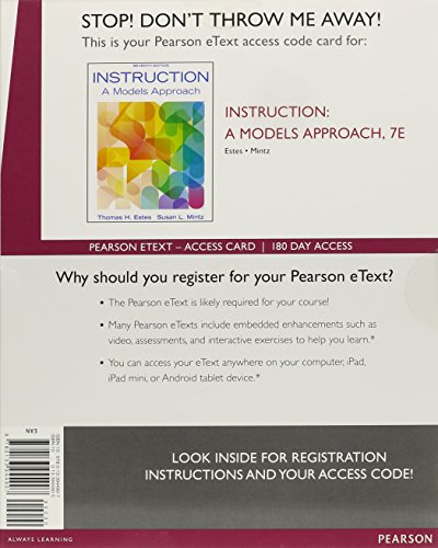 - Instruction: A Models Approach, Enhanced Pearson eText -- Access Card (7th Edition)