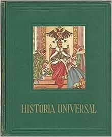 HISTORIA UNIVERSAL. BRILLANTES EFEMERIDES DE RAZAS Y