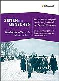 Zeiten und Menschen - Geschichtswerk für die gymnasiale Oberstufe in Niedersachsen: Band 2: Für das 2. Schulhalbjahr der Qualifikationsphase, ... und Anpassungsprozesse in der Geschichte
