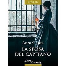 La sposa del capitano (Italian Edition)