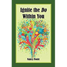 Ignite the Do Within You