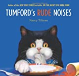Tumford's Rude Noises, Nancy Tillman, 0312368410