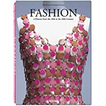 Fashion: A History from the 18th to the 20th century