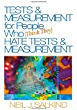 Tests & Measurement for People Who Think They Hate Tests & Measurement