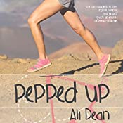 Pepped Up: Pepper Jones Book 1 | Ali Dean