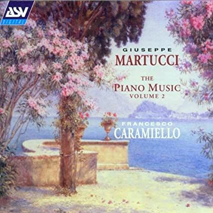 Martucci: The Piano Music, Vol. 2