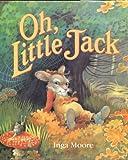 Oh, Little Jack, Lilian Moore, 1564020282