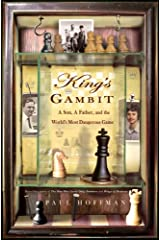 King's Gambit: A Son, A Father, and the World's Most Dangerous Game Hardcover