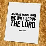 Joshua 24: 15 We will serve The Lord Print (Unframed), Scripture Art, Bible Verse Print, Christian Wall Art, Word of Wisdom, Black and White, 8×10″, TC-014