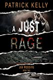 A Just Rage (The Joe Robbins Series Book 2)