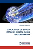 Application of Binary Image in Digital Audio Watermarking, Aishwarya Visvanathan, 3844325670