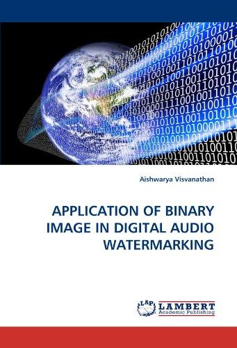APPLICATION OF BINARY IMAGE IN DIGITAL AUDIO WATERMARKING