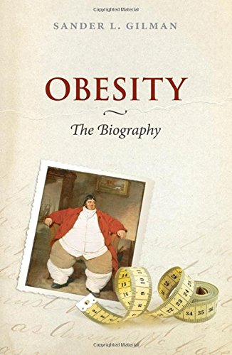 Obesity: The Biography (Biographies of Disease)