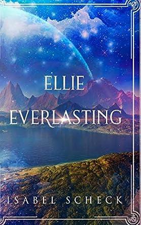 Ellie, Everlasting
