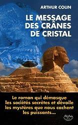 Le message des crânes de cristal