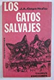 img - for Los gatos salvajes y otras historias book / textbook / text book