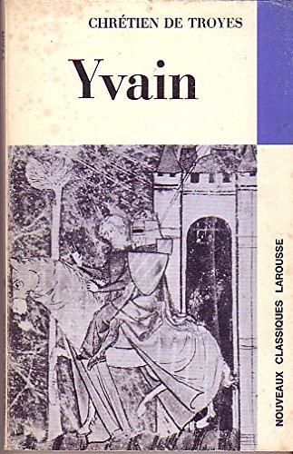 Yvain Ou Le Chevalier Au Lion Extraits [Pdf/ePub] eBook